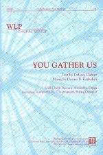 You Gather Us Sheet Music