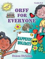 Orff for Everyone: Happenin' Holidays Sheet Music
