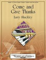 Come and Give Thanks Sheet Music