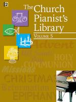 The Church Pianist's Library, Vol. 5 Sheet Music