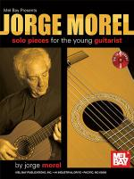 Jorge Morel: Solo Pieces For The Young Guitarist Book/CD Set Sheet Music
