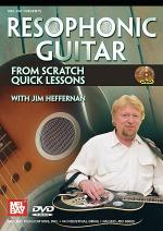 Resophonic Guitar From Scratch: Quick Lessons DVD Sheet Music