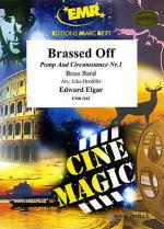 Brassed Off (Pomp And Circumstance Nr.1) Sheet Music