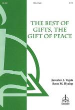 The Best of Gifts, The Gift of Peace Sheet Music