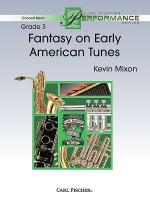 Fantasy On Early American Tunes Sheet Music