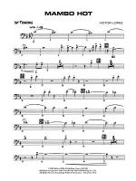 Mambo Hot: 1st Trombone Sheet Music