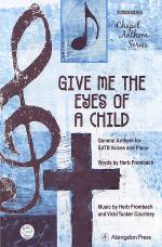 Give Me the Eyes of A Child Sheet Music
