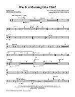 Was It A Morning Like This? - Percussion Sheet Music