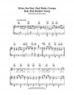 When The Red, Red Robin Comes Bob, Bob Bobbin' Along Sheet Music