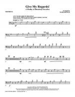 Give My Regards! A Medley Of Broadway Favorites - Trombone Sheet Music