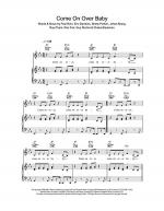Come On Over Baby (All I Want Is You) Sheet Music
