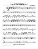 How Do We Say Goodbye? - Drums Sheet Music