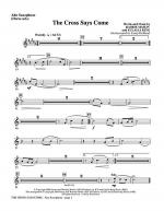 The Cross Says Come - Alto Sax (Horn sub) Sheet Music