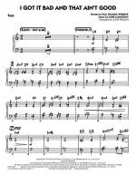 I Got It Bad and That Ain't Good - Piano Sheet Music