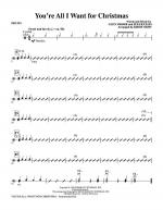 You're All I Want for Christmas - Drums Sheet Music