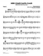 Here Comes Santa Claus (Right Down Santa Claus Lane) - Trumpet 1 Sheet Music