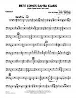 Here Comes Santa Claus (Right Down Santa Claus Lane) - Trombone 4 Sheet Music