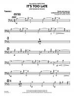 It's Too Late (Alto Saxophone Feature) - Trombone 1 Sheet Music
