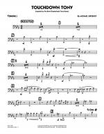 Touchdown Tony - Trombone 1 Sheet Music