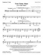 Your Name Alone (with Your Name) - Trombone 3/Tuba Sheet Music