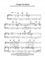 Change The World Sheet Music