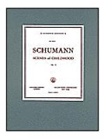 Scenes of Childhood (Kinderscenen), Op. 15 Sheet Music
