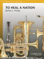 To Heal a Nation Sheet Music