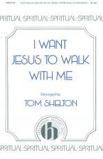 I Want Jesus to Walk with Me Sheet Music