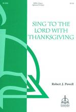 Sing to the Lord with Thanksgiving Sheet Music
