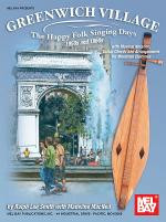Greenwich Village - The Happy Folk Singing Days 50s & 60s Sheet Music