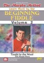 Beginning Fiddle, Volume 2 - Learn Music By Ear DVD Sheet Music
