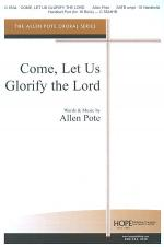 Come, Let Us Glorify the Lord Sheet Music