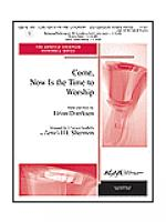 Come, Now is the Time to Worship Sheet Music