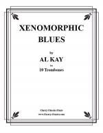 Xenomorphic Blues for 10 Trombones Sheet Music