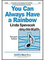 You Can Always Have a Rainbow Sheet Music