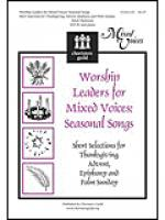 Worship Leaders for Mixed Voices: Seasonal Songs Sheet Music