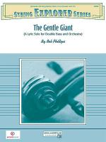 The Gentle Giant (A Lyric Solo for Double Bass and Orchestra) Sheet Music