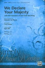 We Declare Your Majesty Sheet Music