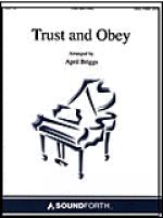 Trust and Obey Sheet Music