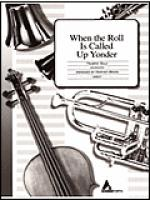 When the Roll Is Called Up Yonder Sheet Music
