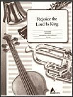 Rejoice, the Lord Is King Sheet Music