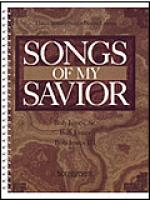 Songs of My Savior Sheet Music