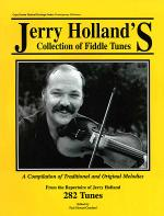 Jerry Holland's Collection of Fiddle Tunes Sheet Music