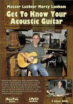 Marty Lanham - Get to Know Your Acoustic Guitar DVD Sheet Music