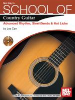 School of Country Guitar: Adv. Rhythm, Steel Bends & Hot Licks Book/CD Set Sheet Music