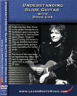 Understanding Slide Guitar With Doug Cox DVD Sheet Music