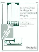 Festive Hymns Settings For Congregational Singing -set 3 score & instrumental Sheet Music