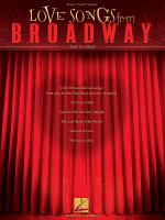 Love Songs from Broadway Sheet Music