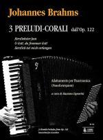 3 Chorale Preludes from Op. 122 (Herzliebster Jesu - O Gott, du frommer Gott - Herzlich tut mich ver Sheet Music