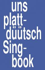 Uns plattduutsch Singbook Sheet Music